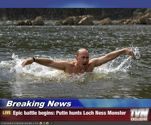 Breaking News - Epic battle begins: Putin hunts Loch Ness Monster