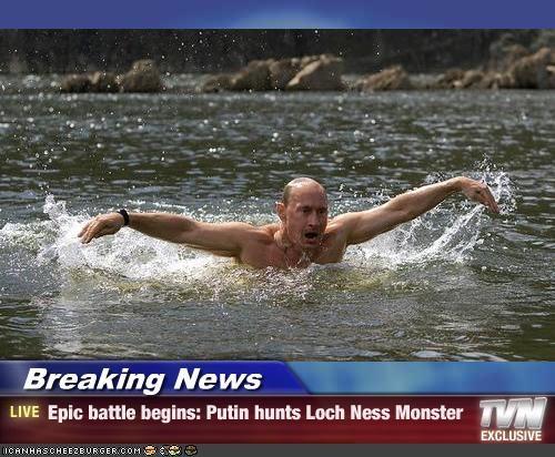 Breaking News - Epic battle begins: Putin hunts Loch Ness Monster