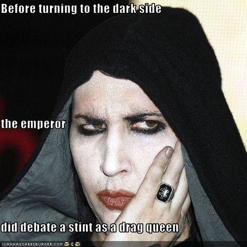 Before turning to the dark side   the emperor  did debate a stint as a drag queen