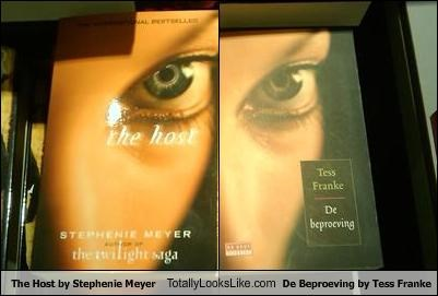 The Host by Stephenie Meyer Totally Looks Like De Beproeving by Tess Franke