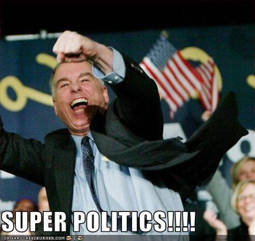 SUPER POLITICS!!!!