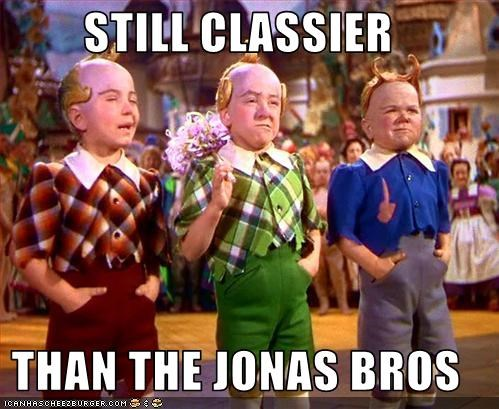 STILL CLASSIER  THAN THE JONAS BROS