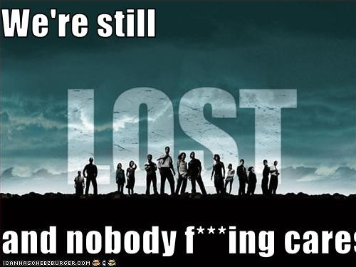 We're still  and nobody f***ing cares!
