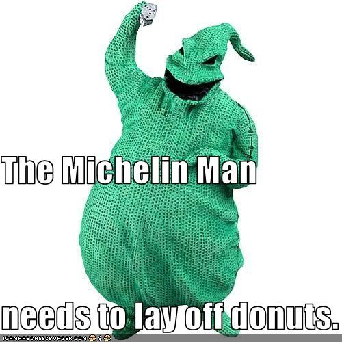 The Michelin Man needs to lay off donuts.