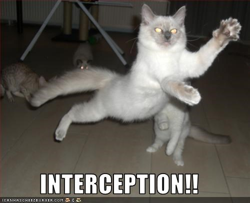 INTERCEPTION!!
