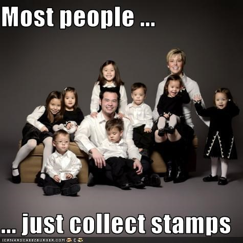 Most people ...  ... just collect stamps