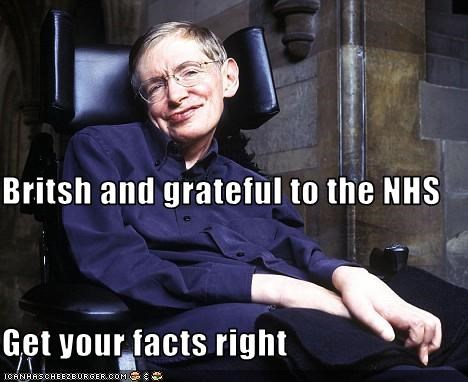 Britsh and grateful to the NHS Get your facts right
