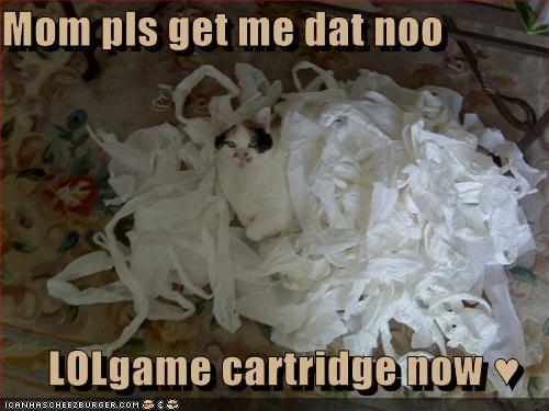 Mom pls get me dat noo  LOLgame cartridge now ♥