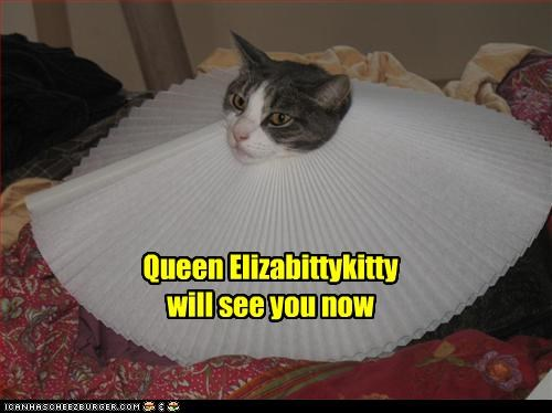 Queen Elizabittykitty   will see you now