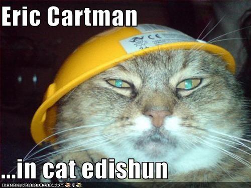 Eric Cartman  ...in cat edishun