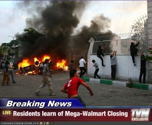 Breaking News - Residents learn of Mega-Walmart Closing