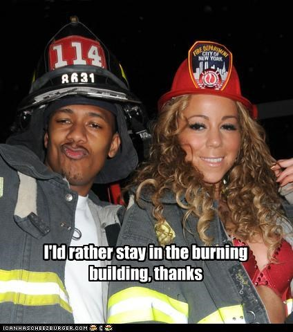 I'ld rather stay in the burning building, thanks