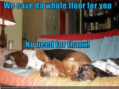 We save da whole floor for you No need for thanx!