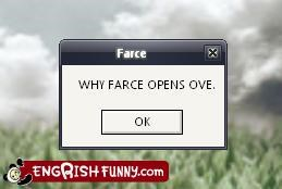 Farce error