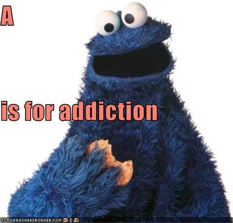 A  is for addiction