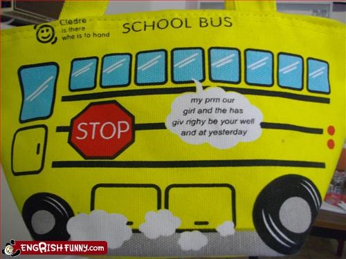 School bus to Engrish as Secrond Ranguage Correge