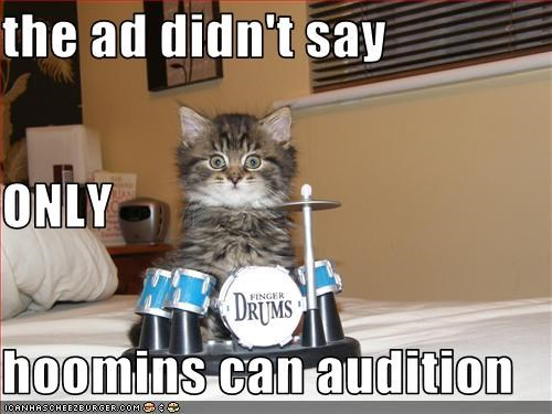 the ad didn't say  ONLY hoomins can audition