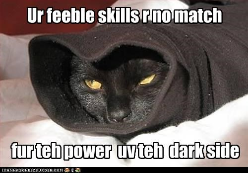 fur teh power  uv teh  dark side