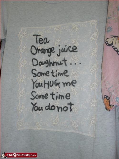 clothing,do not,donut,doughnut,g rated,hug,juice,orange,tea,T.Shirt