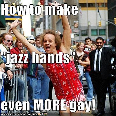 "How to make  ""jazz hands"" even MORE gay!"