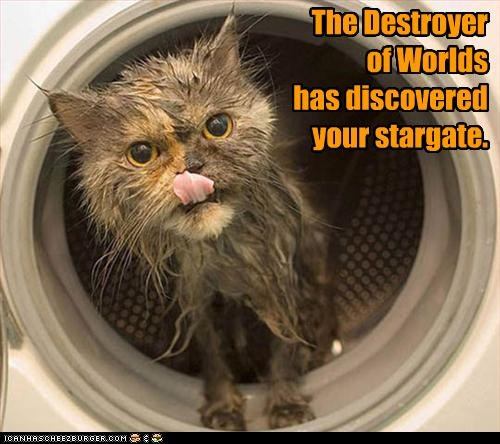 Lol - The Destroyer of Worlds has discovered your stargate.