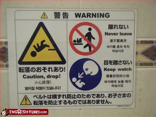baby,bathroom,caution,diaper,drop,g rated,leave,never,signs,warning
