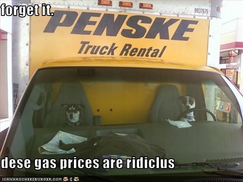forget it.   dese gas prices are ridiclus