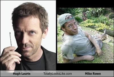 Hugh Laurie Totally Looks Like Mike Rowe