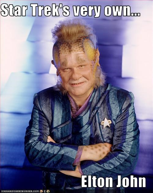Star Trek's very own...  Elton John