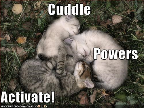 Cuddle Powers Activate!