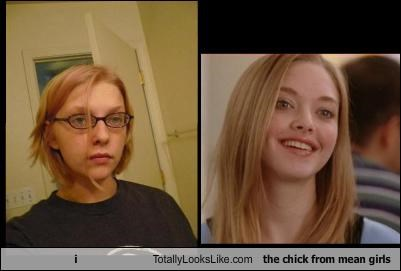 i Totally Looks Like the chick from mean girls