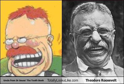 Uncle from Dr Seuss' The Tooth Book Totally Looks Like Theodore Roosevelt