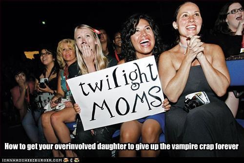 How to get your overinvolved daughter to give up the vampire crap forever