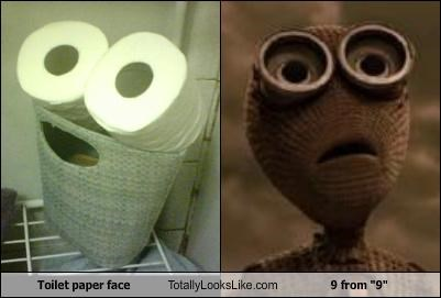 "Toilet paper face Totally Looks Like 9 from ""9"""