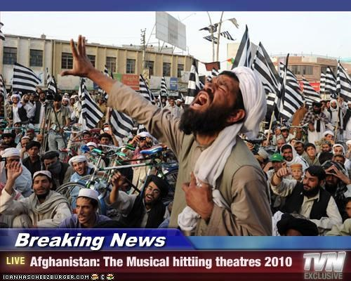 Breaking News - Afghanistan: The Musical hittiing theatres 2010