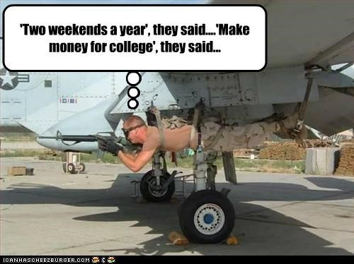 college,guns,jokes,money,playing,Reserves,soldiers