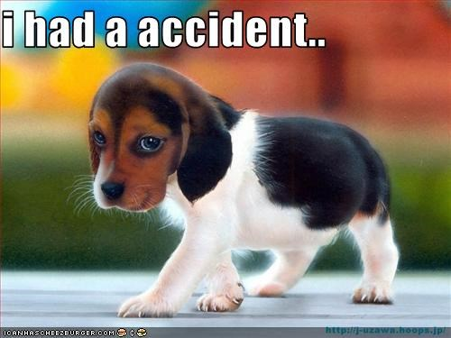 i had a accident..