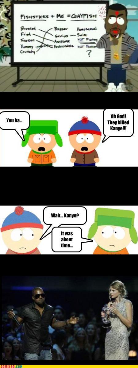 Oh my god they killed... Kanye?
