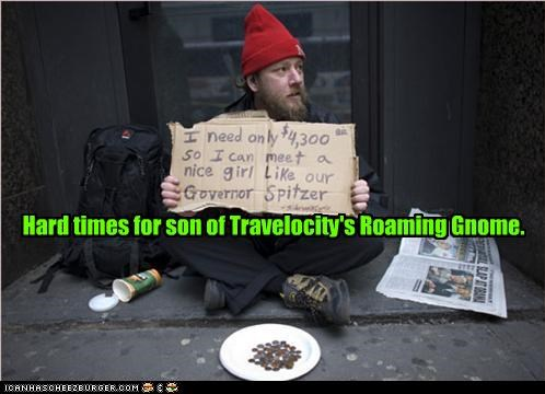 Hard times for son of Travelocity's Roaming Gnome.