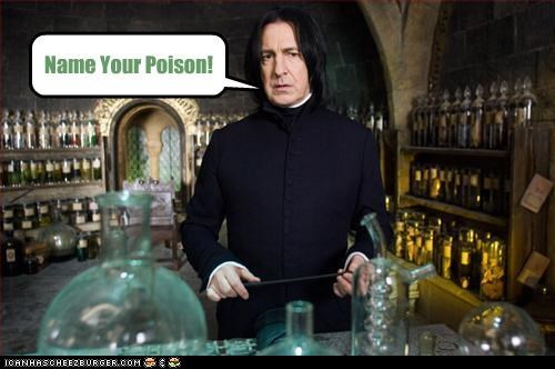 Name Your Poison!