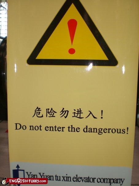 There's Too Much Danger