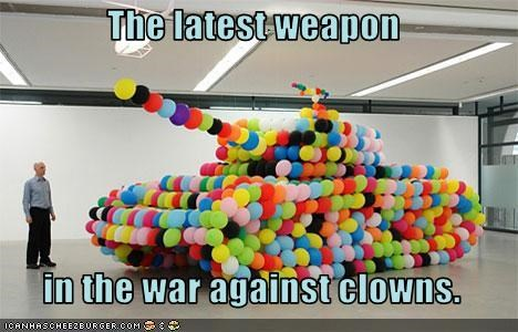 The latest weapon   in the war against clowns.
