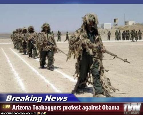 Breaking News - Arizona Teabaggers protest against Obama