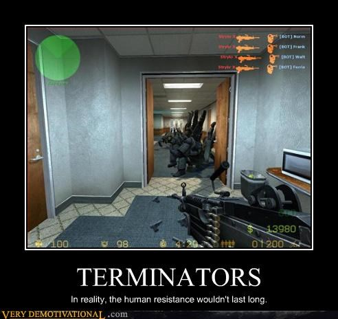 Terminators Are in Counter Strike?