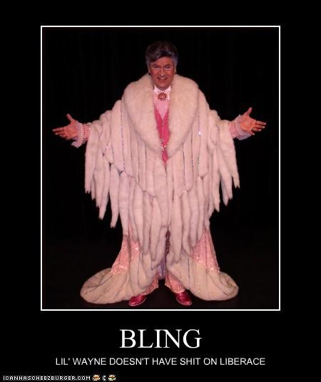 Bling,gay,liberace,lil wayne