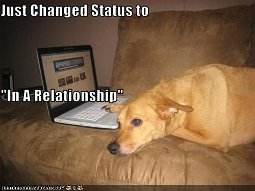 "Just Changed Status to ""In A Relationship"""