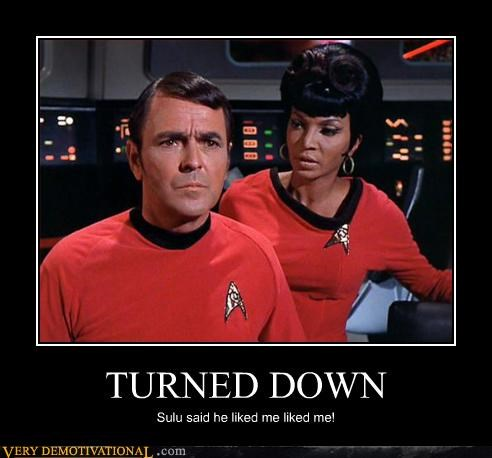 scotty,Star Trek,sulu,turned down