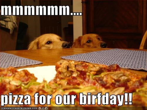 mmmmmm....  pizza for our birfday!!