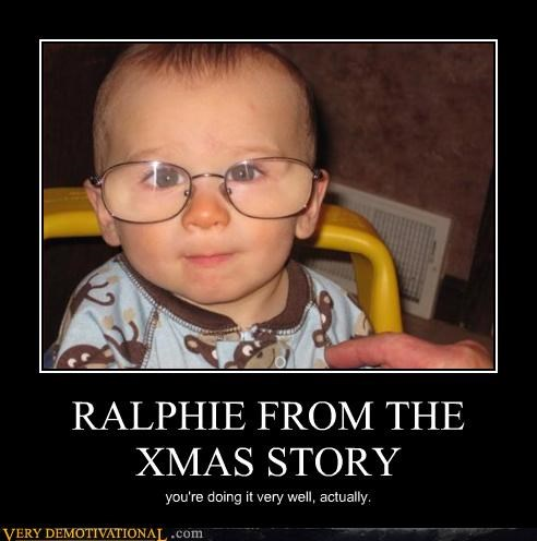 Wow, That Does Look Like Ralphie