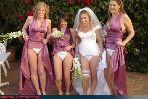 Bling,bridesmaids,Crazy Brides,fashion is my passion,flashing,matching,surprise,upskirt,Wedding panties,wtf
